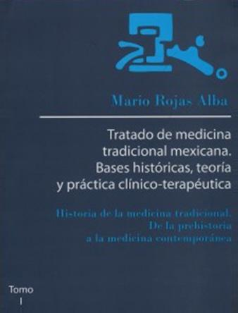 Tratado de Medicina Tradicional Nexicana